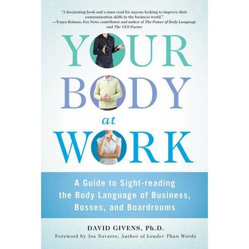 Your Body at Work - by  David Givens (Paperback) - image 1 of 1