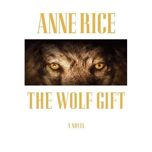 The Wolf Gift (Hardcover) (Anne Rice) - image 1 of 1