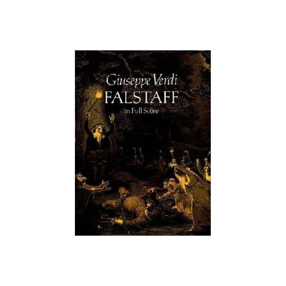 Falstaff in Full Score - (Dover Vocal Scores) by Giuseppe Verdi (Paperback)