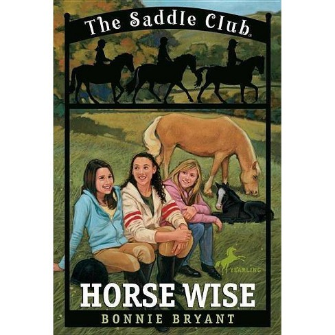 Horse Wise - (Saddle Club (Paperback)) by  Bonnie Bryant (Paperback) - image 1 of 1