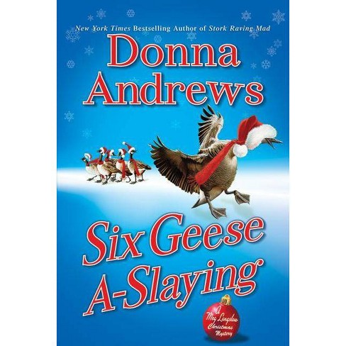 Six Geese A-Slaying - (Meg Langslow Mysteries) by  Donna Andrews (Paperback) - image 1 of 1