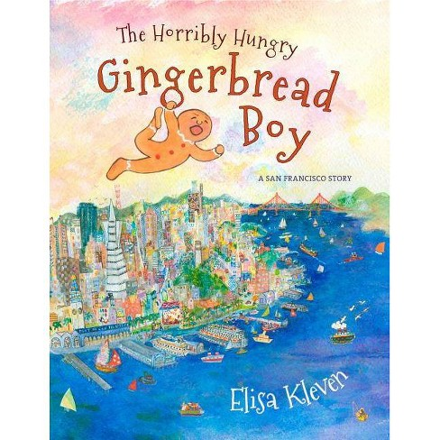 The Horribly Hungry Gingerbread Boy - by  Elisa Kleven (Hardcover) - image 1 of 1
