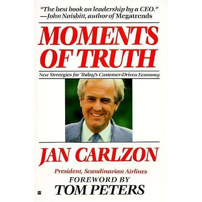Moments of Truth - by  Jan Carlzon (Paperback)