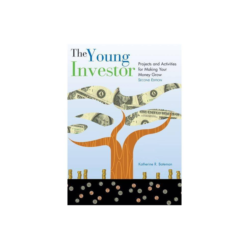 Young Investor 2nd Edition By Katherine Bateman Paperback