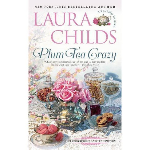 Plum Tea Crazy - (Tea Shop Mystery) by  Laura Childs (Paperback) - image 1 of 1