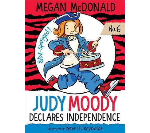 Judy Moody Declares Independence -  Reprint (Judy Moody) by Megan McDonald (Paperback) - image 1 of 1