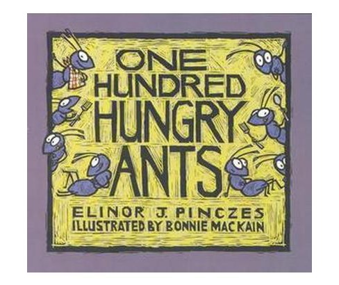 One Hundred Hungry Ants (Reprint) (Paperback) (Elinor J. Pinczes) - image 1 of 1