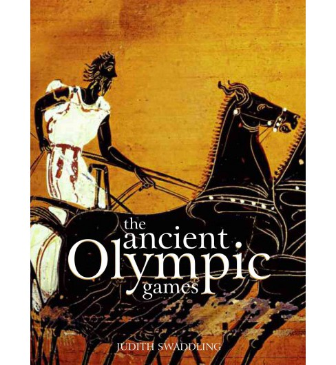 Ancient Olympic Games (Paperback) (Judith Swaddling) - image 1 of 1