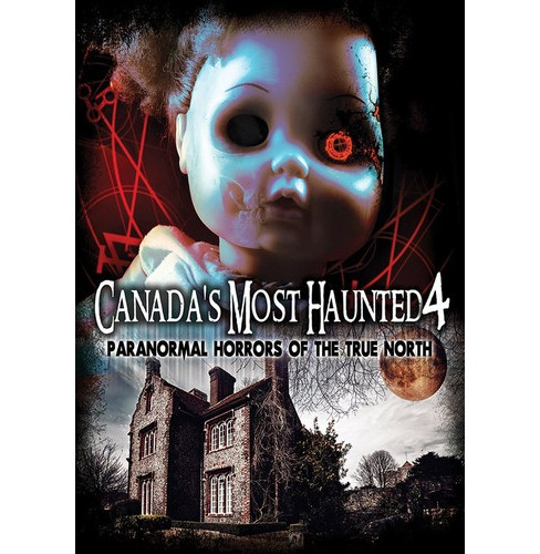 Canada's Most Haunted 4:Paranormal Ho (DVD) - image 1 of 1
