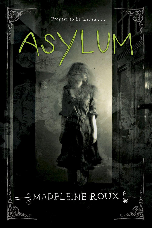 Nike Asylum (Hardcover) (Madeleine Roux)