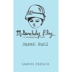 Melancholy Play - by  Sarah Ruhl (Paperback)