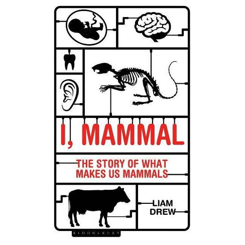I, Mammal - by  Liam Drew (Hardcover) - image 1 of 1