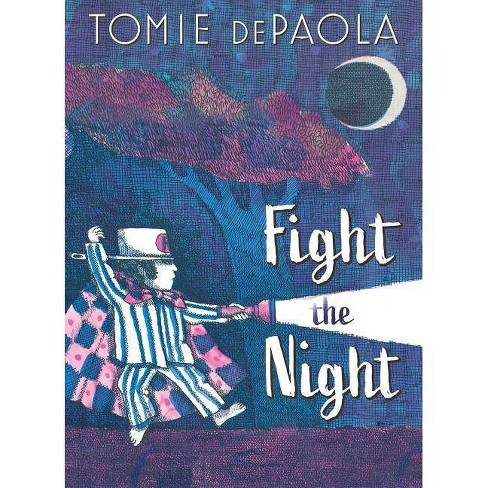 Fight the Night - by  Tomie dePaola (Hardcover) - image 1 of 1