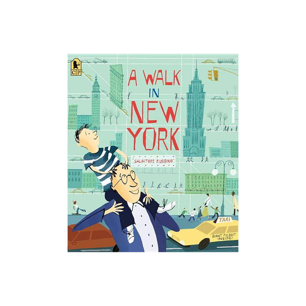 A Walk in New York - by Salvatore Rubbino (Paperback) A wide-eyed boy and his dad explore the Big Apple's busy streets and towering views in this child-friendly tribute to an incomparable city. New York City -- the perfect place for a boy and his dad to spend the day! Follow them on their walk around Manhattan, from Grand Central Terminal to the top of the Empire State Building, from Greenwich Village to the Statue of Liberty, learning lots of facts and trivia along the way. In this unabashed ode to America's biggest city, Salvatore Rubbino's fresh, lively paintings and breezy text capture the delight of a young visitor experiencing the wonders of New York firsthand. Back matter includes an index.