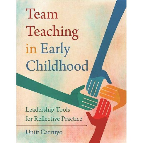 Team Teaching in Early Childhood - by  Uniit Carruyo (Paperback) - image 1 of 1