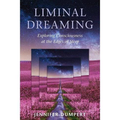Liminal Dreaming - by  Jennifer Dumpert (Paperback) - image 1 of 1
