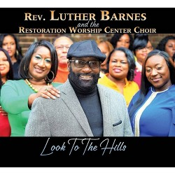 Rev. Luther Barnes - Look To The Hills (CD)