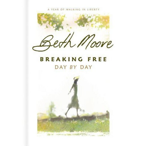 Breaking Free Day by Day - by  Beth Moore (Hardcover) - image 1 of 1