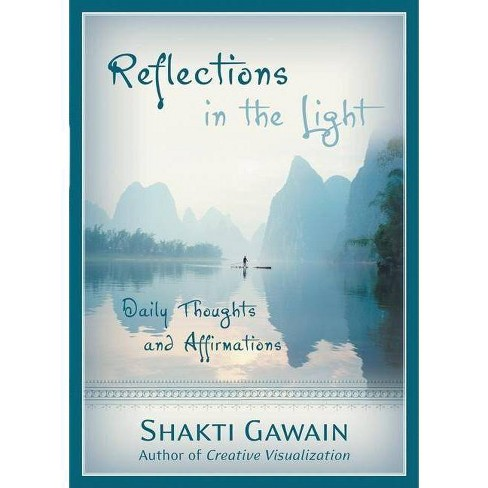 Reflections in the Light - by  Shakti Gawain (Paperback) - image 1 of 1