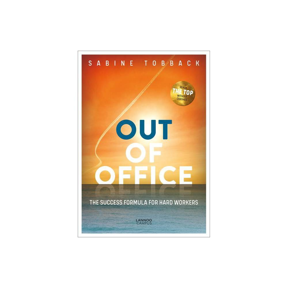 Out Of Office By Sabine Tobback Paperback