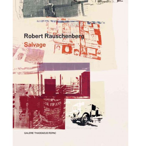 Robert Rauschenberg : Salvage (Bilingual) (Hardcover) - image 1 of 1