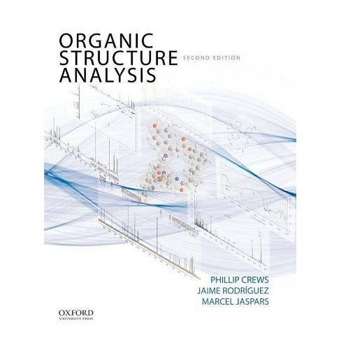 Organic Structure Analysis - (Topics in Organic Chemistry) 2 Edition (Hardcover) - image 1 of 1