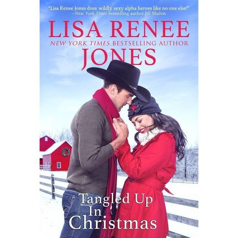 Tangled Up in Christmas - (Texas Heat) by Lisa Renee Jones (Paperback) - image 1 of 1