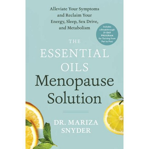 The Essential Oils Menopause Solution - by  Mariza Snyder (Hardcover) - image 1 of 1