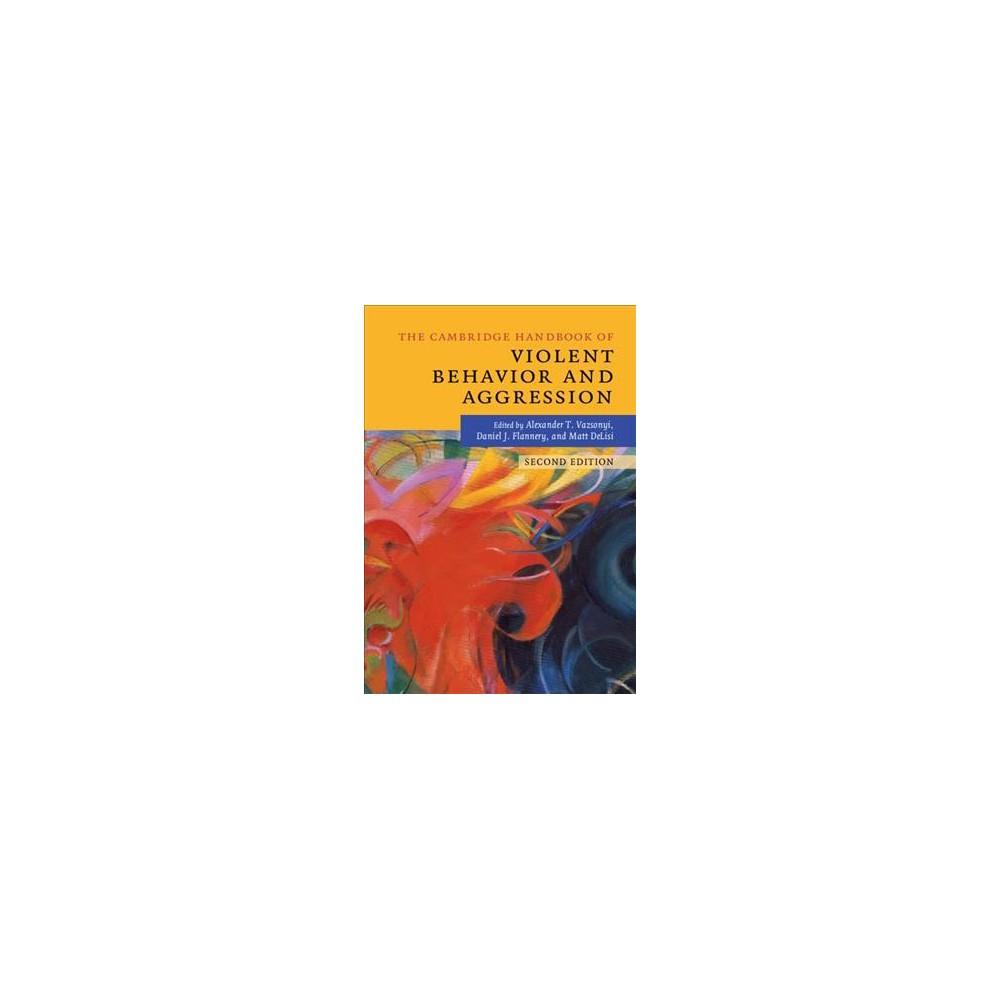 Cambridge Handbook of Violent Behavior and Aggression - 2 (Hardcover)