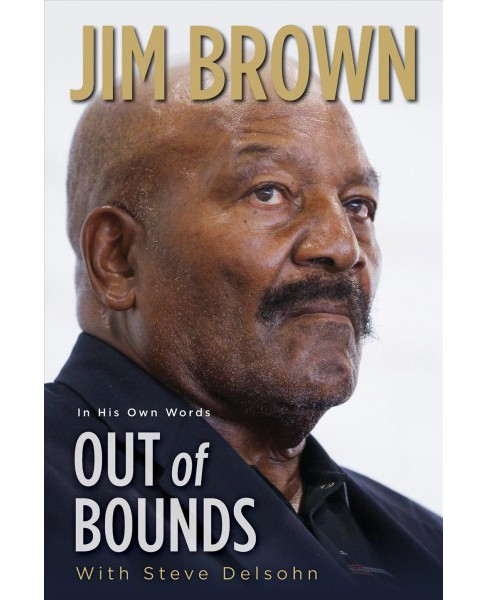 Out of Bounds -  Reprint by Jim Brown (Paperback) - image 1 of 1