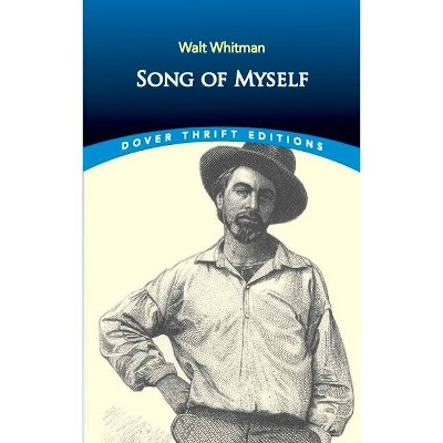 Song of Myself - (Dover Thrift Editions) by  Walt Whitman (Paperback)