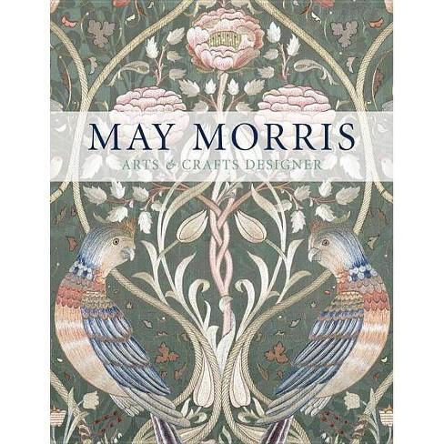 May Morris - by  Jenny Lister & Jan Marsh & Anna Mason (Hardcover) - image 1 of 1