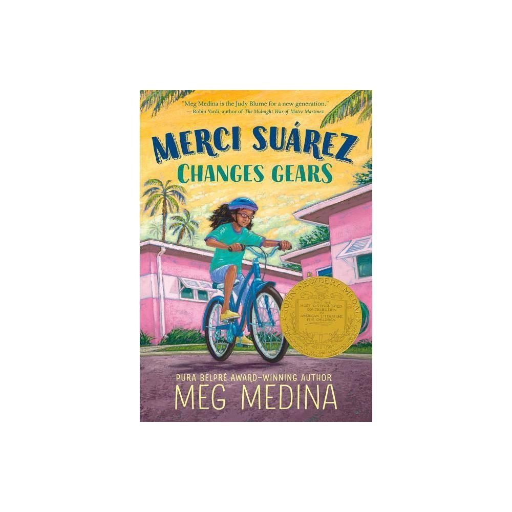 Merci Su Rez Changes Gears By Meg Medina Hardcover