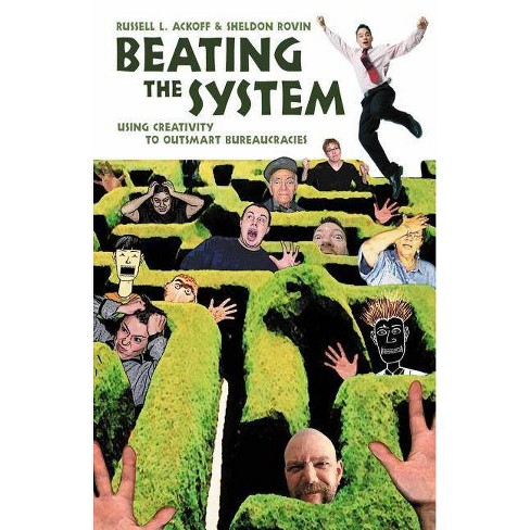 Beating the System - by  Russell L Ackoff & Sheldon Rovin (Paperback) - image 1 of 1
