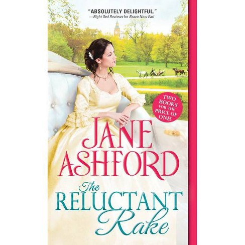 The Reluctant Rake - by  Jane Ashford (Paperback) - image 1 of 1