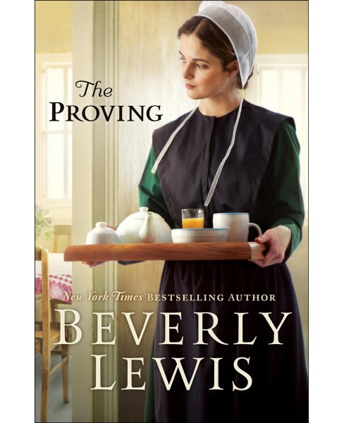 Proving (Hardcover) (Beverly Lewis) - image 1 of 1