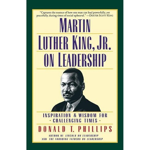 Martin Luther King, Jr., on Leadership - by  Donald T Phillips (Paperback) - image 1 of 1