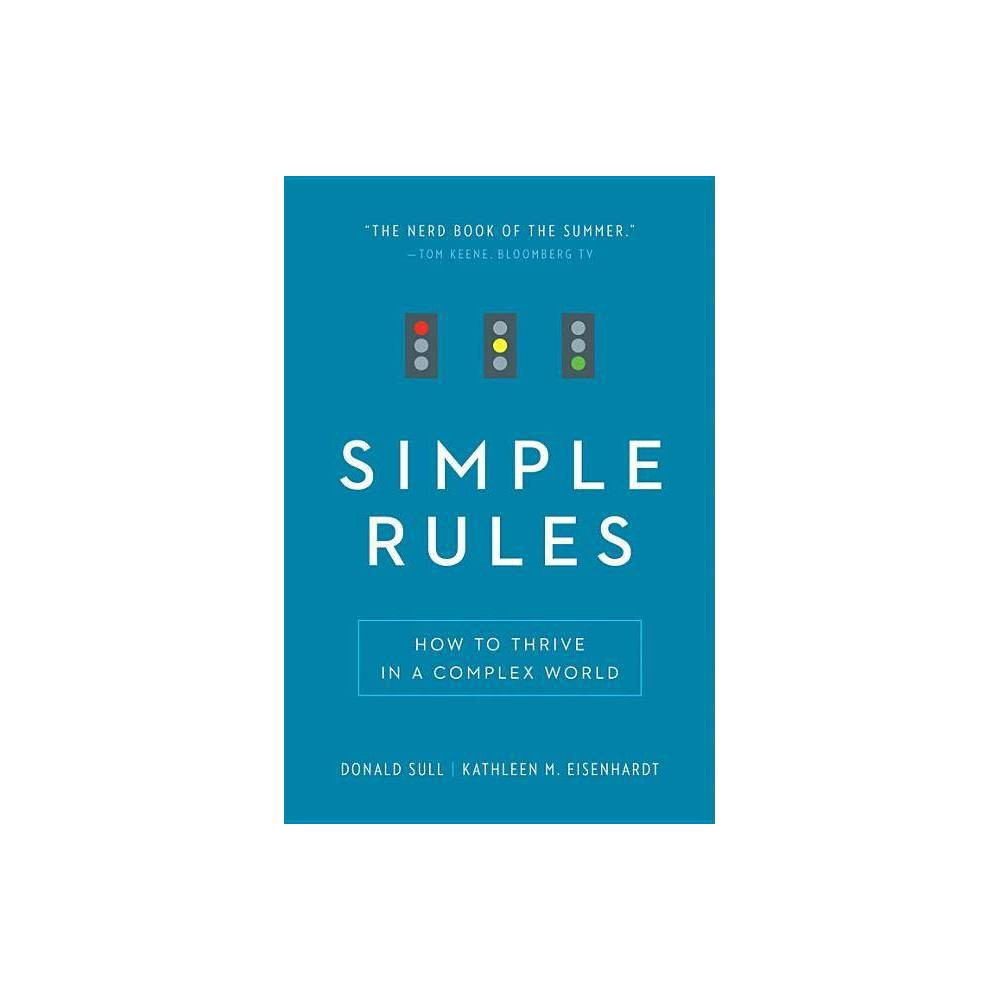 Simple Rules By Donald Sull Kathleen M Eisenhardt Paperback