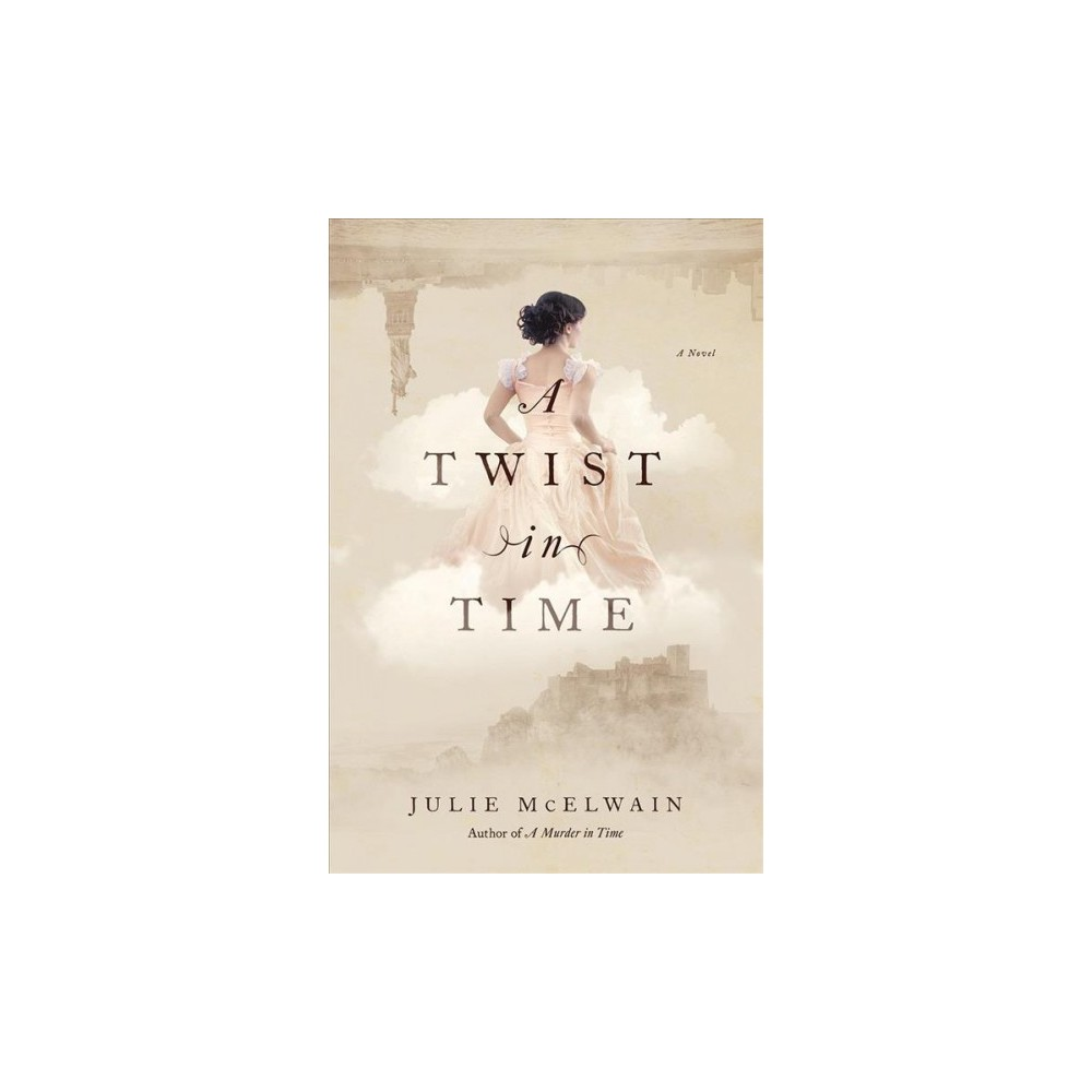 Twist in Time - Reprint by Julie McElwain (Paperback)