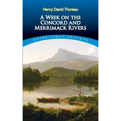 A Week on the Concord and Merrimack Rivers - (Dover Thrift Editions) by  Henry David Thoreau (Paperback)