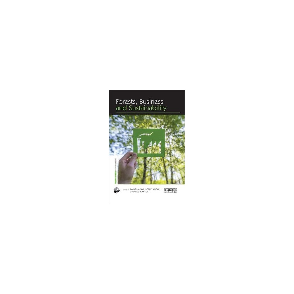Forests, Business and Sustainability - (Paperback)