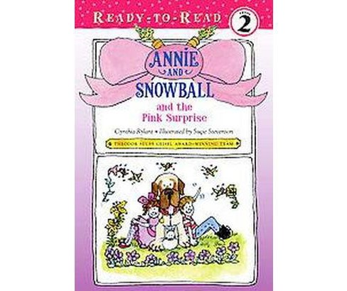 Annie and Snowball and the Pink Surprise (Hardcover) (Cynthia Rylant) - image 1 of 1