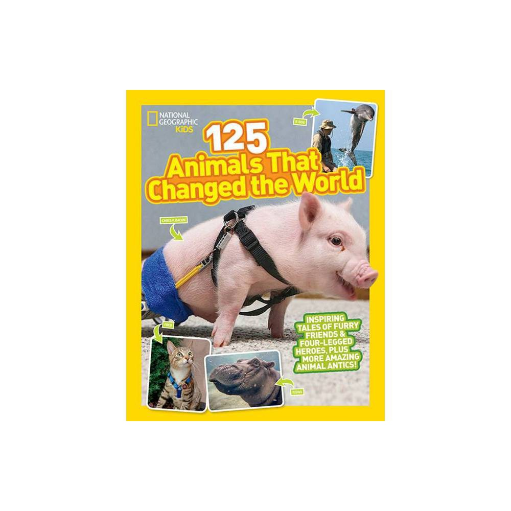 125 Animals That Changed The World By Brenna Maloney Paperback