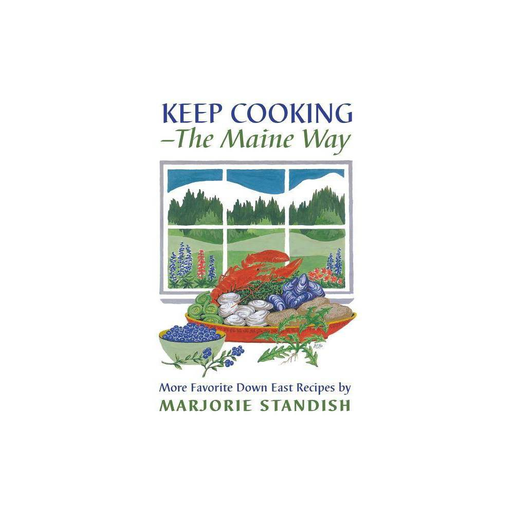 Keep Cooking The Maine Way By Marjorie Standish Paperback