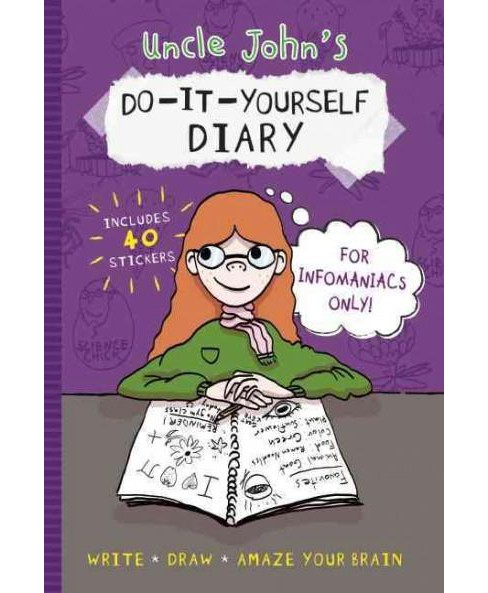 Uncle John's D-I-Y Diary for Infomaniacs Only! -  (Hardcover) - image 1 of 1
