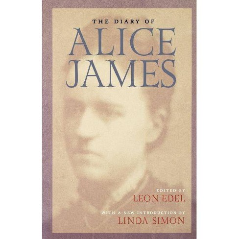 The Diary of Alice James - (Paperback) - image 1 of 1