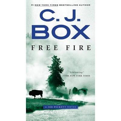 Free Fire - (Joe Pickett Novel) by  C J Box (Paperback)