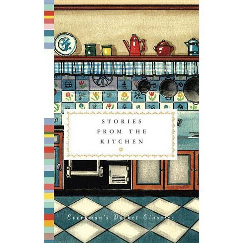Stories from the Kitchen - (Pocket Classics) (Hardcover) - image 1 of 1