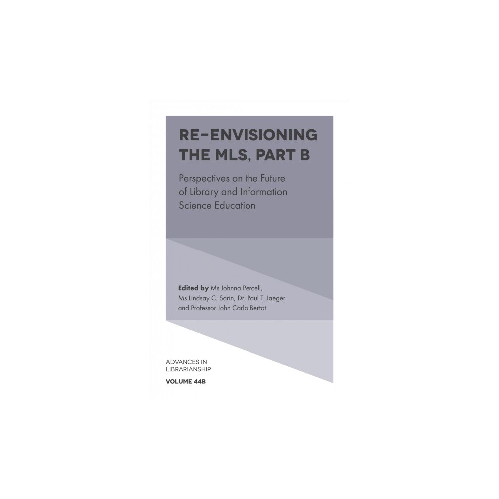 Re-Envisioning the Mls : Perspectives on the Future of Library and Information Science Education