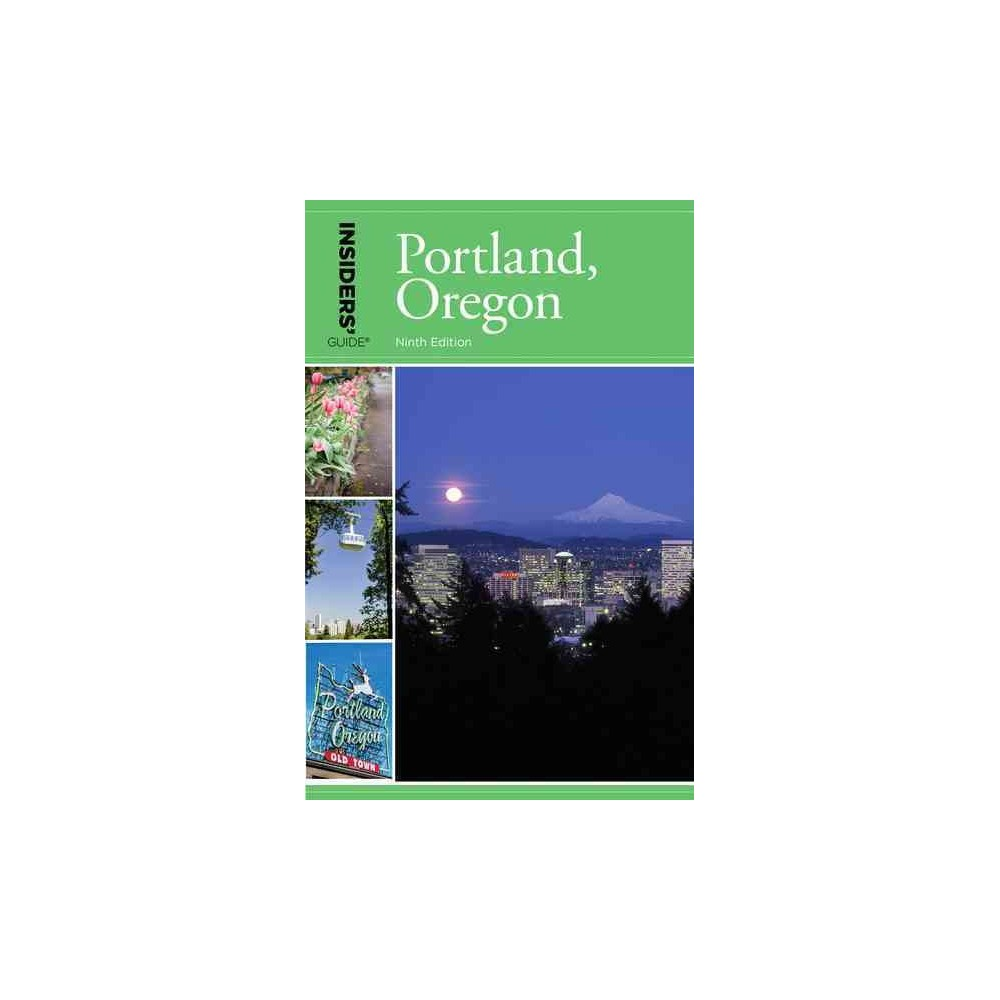 Insiders Guide to Portland, Oregon (Paperback) (Rachel Dresbeck)